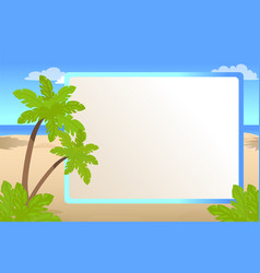 photo frame with place for your text and palms vector image