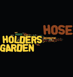 Artistic garden hose holders text background word vector