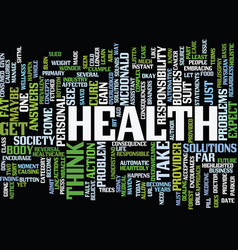 Your health is your yours text background word vector