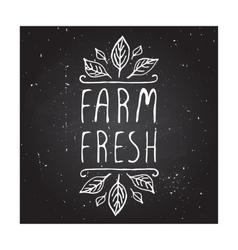 Farm fresh - product label on chalkboard vector