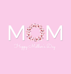 mom happy mother day vector image