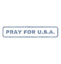 Pray for usa textile stamp vector