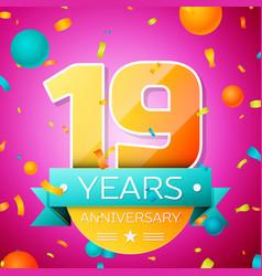 nineteen years anniversary celebration design vector image