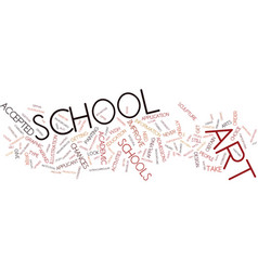 Art schools text background word cloud concept vector