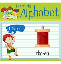 Flashcard letter T is for thread vector image vector image