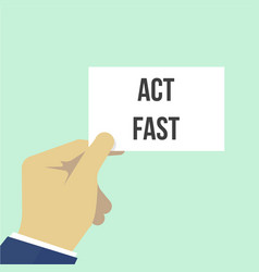 Man showing paper act fast text vector