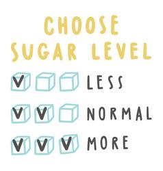 Choose sugar level for drinks vector