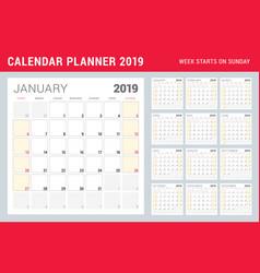 calendar planner for 2019 year week starts on vector image