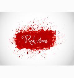big bright red blood grunge splash on white vector image