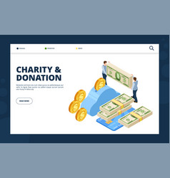 give money isometric concept donation and charity vector image