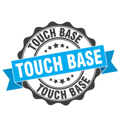 Touch base stamp sign seal vector