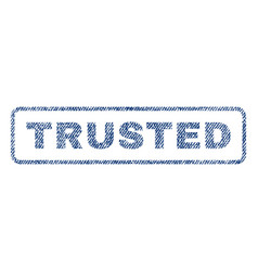 trusted textile stamp vector image