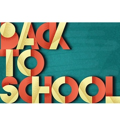 Back to school retro poster font blackboard with vector