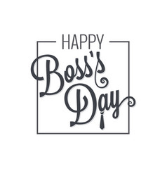 boss day logo lettering design background vector image