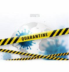 coronavirus quarantine background virus vector image