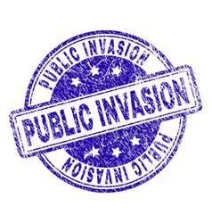Grunge textured public invasion stamp seal vector