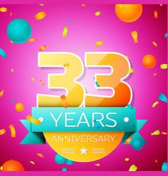 thirty three years anniversary celebration design vector image