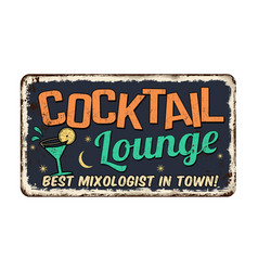 Cocktail lounge vintage rusty metal sign vector