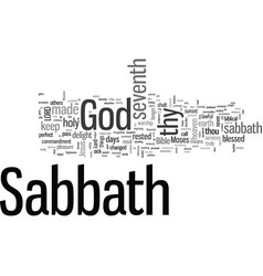 Is seventh day really sabbath vector