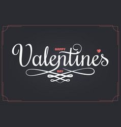 valentines day vintage lettering happy valentines vector image
