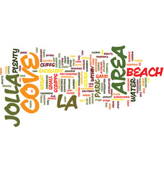 La jolla cove text background word cloud concept vector