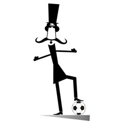 mustache man in the top hat playing football isola vector image
