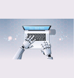 robot hands using laptop computer typing top angle vector image
