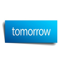 Tomorrow blue paper sign isolated on white vector