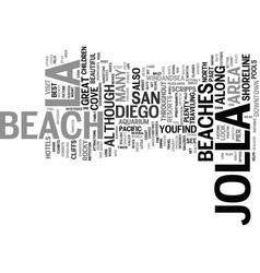 la jolla san diego text background word cloud vector image vector image