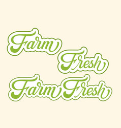 hand drawn lettering farm fresh with outline and vector image