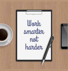 quote work smarter not harder vector image