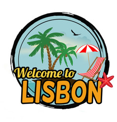 welcome to lisbon concept in vintage graphic style vector image
