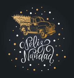 Feliz navidad translated from spanish merry vector