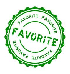 Grunge green favorite word round rubber seal vector