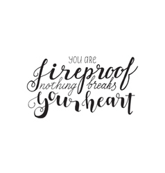 you are fireproof vector image