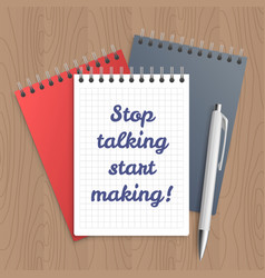 text stop talking start making vector image