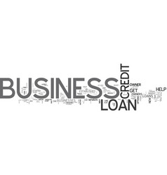 what you need to know about business loans text vector image