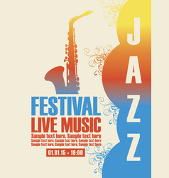 poster for the jazz festival with a saxophone vector image vector image