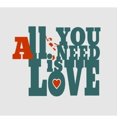 All you need is love text and woman silhouette vector