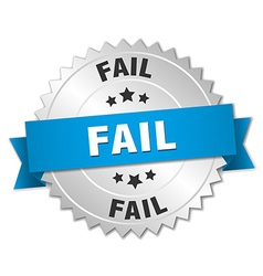 fail 3d silver badge with blue ribbon vector image