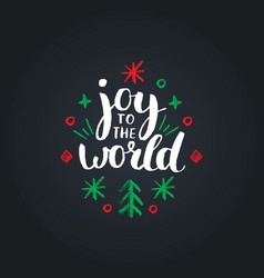Joy to the world lettering on black background vector
