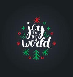 Joy to world lettering on black background vector
