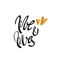 Mr and mrs calligraphy for design vector