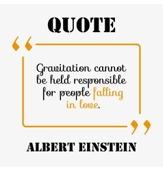 Famous quote of Albert Einstein about the Love vector