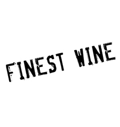 Finest wine rubber stamp vector