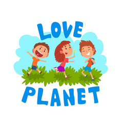 Cute cartoon kids having fun outdoors love planet vector