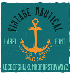 Nautical vintage label typeface and sample label vector