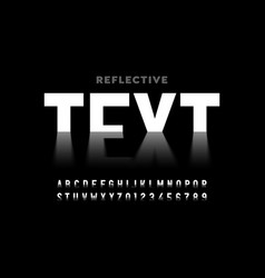 reflective style font vector image