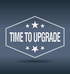 Time to upgrade hexagonal white vintage retro vector