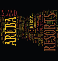 Aruba resorts citadels of hope text background vector
